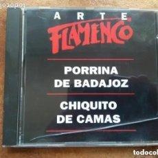 CDs de Música: ARTE FLAMENCO ORBIS. PORRINA DE BADAJOZ. CHIQUITO DE CAMAS (CD). Lote 180327708