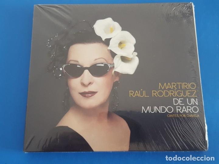 CD / MARTIRIO - RAUL RODRIGUEZ / DE UN MUNDO RARO, CANTES POR CHAVELA 2013, NUEVO Y PRECINTADO (Música - CD's Flamenco, Canción española y Cuplé)