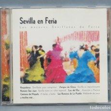 CDs de Música: CD. SEVILLA EN FERIA. LAS MEJORES SEVILLANAS. Lote 180414095