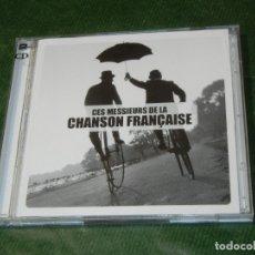 CDs de Música: CES MESSIEURS DE LA CHANSON FRANÇAISE - 2 CD - 2010. Lote 180272027