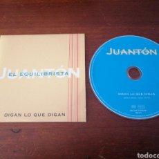 CDs de Música: CD SINGLE JUANTÓN EL EQUILIBRISTA DIGAN O QUE DIGAN DARMUSIC 2003. Lote 180465612