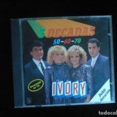 CDs de Música: IVORY TRES DECADAS - 50 - 60 - 70 - CD COMO NUEVO. Lote 180471973