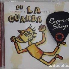 CDs de Música: CD DE LA GUARDA VILLA VILLA ( USADO). Lote 180562965