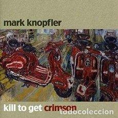 CDs de Música: MARK KNOPFLER KILL TO GET CRIMSON CD. Lote 180717875