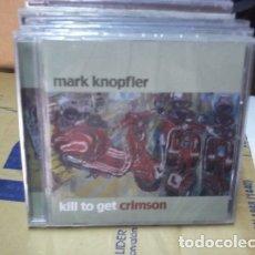 CDs de Música: MARK KNOPFLER (CD EUROPA NUEVO 2007) KILL TO GET CRIMSON. Lote 180723312