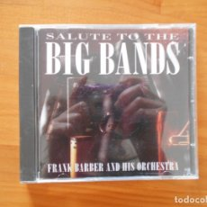 CDs de Música: CD SALUTE TO THE BIG BANDS - FRANK BARBER & HIS ORCHESTRA (C6). Lote 180842668