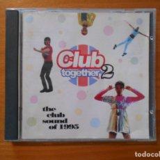 CDs de Música: CD CLUB TOGETHER 2 - LEER DESCRIPCION (A7). Lote 180847857