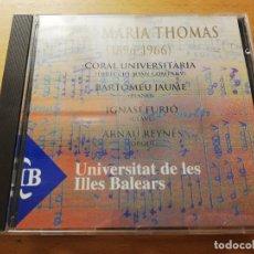 CDs de Música: JOAN MARIA THOMÀS (1896 - 1966). UNIVERSITAT DE LES ILLES BALEARS. CD. Lote 180860005