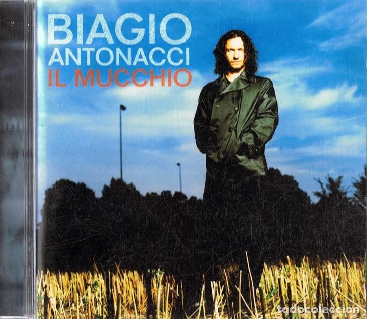 BIAGIO ANTONACCI IL MUCCHIO (Música - CD's World Music)