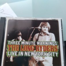 CDs de Musique: THE LONG RYDERS – THREE MINUTE WARNINGS: LIVE IN NEW YORK CITY. Lote 181138910