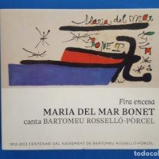 CDs de Música: CD / MARIA DEL MAR BONET / FIRA ENCESA CANTA BARTOMEU ROSSELLÓ-PORCEL 2013. Lote 181158027