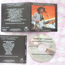 CDs de Música: STEVIE RAY VAUGHAN ‎ LAST FAREWELL TSP CD EXC+. Lote 181162356