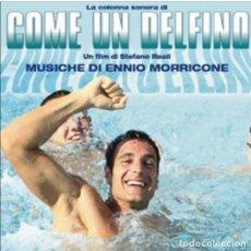 CDs de Música: COME UN DELFINO / ENNIO MORRICONE CD BSO. Lote 181227843