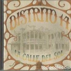 CDs de Música: DISTRITO 14. LA CALLE DEL SOL. GRABACIONES EL MILAGRO GEMCD 014-95 . 1995. ARAGON. Lote 181468652