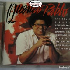 CD di Musica: QUERIDO PABLO MILANÉS CON ANA BELÉN, MIGUEL RIOS, SERRAT, AUTE, SILVIO RODRÍGUEZ, M. SOSA, URANGA.... Lote 181607451
