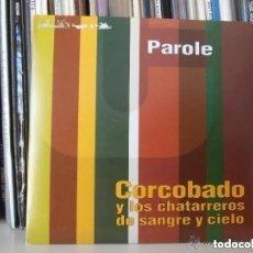 CDs de Música: CORCOBADO Y LOS CHATARREROS DE SANGRE Y CIELO - PAROLE (CD SINGLE) 1995. Lote 181674687