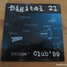 CDs de Música: DIGITAL 21 CLUB ´99 CD SINGLE FUNDA CARTÓN 2 CANCIONES + VIDEOCLIP. Lote 181958072