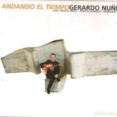CDs de Música: GERARDO NUÑEZ - ANDANDO EL TIEMPO - CD ALBUM - 11 TRACKS - ACT MUSIC 2004. Lote 181983481