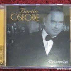 CDs de Música: BERTIN OSBORNE (ALGO CONTIGO) CD 2005. Lote 182327585