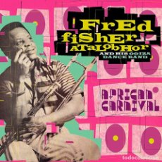 CDs de Música: FRED FISHER ATALOBHOR AND HIS OGIZA DANCE BAND - AFRICAN CARNIVAL ( COMPILADO 2 CDS ). Lote 182599777