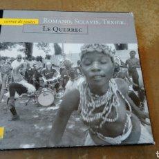 CDs de Música: ROMANO, SCLAVIS, TEXIER,LE QUERREC–CARNET DE ROUTES . CD + LIBRO. BUEN ESTADO - JAZZ. Lote 182667813