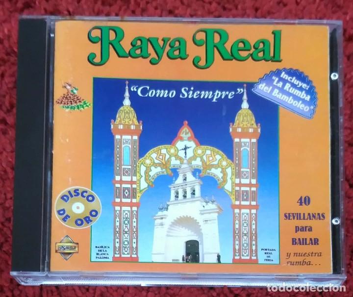 RAYA REAL (COMO SIEMPRE) CD 1994 (Música - CD's Flamenco, Canción española y Cuplé)