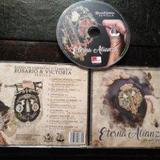 CDs de Música: CD SEMANA SANTA SEVILLA ETERNA ALIANZA ROSARIO Y VICTORIA BANDA DE CORNETAS Y TAMBORES. Lote 182755465