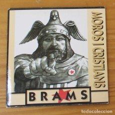 CDs de Música: BRAMS -CD SINGLE FUNDA DE CARTON- MOROS I CRISTIANS, ROCK CATALA. Lote 182776386