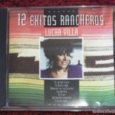 CDs de Música: LUCHA VILLA (12 EXITOS RANCHEROS) CD 1996. Lote 182784753