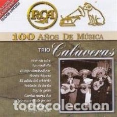CDs de Música: TRIO CALAVERAS 100 AÑOS DE MUSICA RCA . Lote 182802513