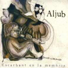 CDs de Música: ALJUB - ESACRBANT EN LA MEMÒRIA (2004,CAMBRA RECORDS, CBR-3704) PRECINTADO!!!. Lote 182821437