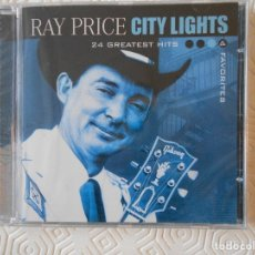 CDs de Música: RAY PRICE. CITY LIGHTS. 24 GREATEST HITS & FAVORITES. COMPACTO NUEVO A ESTRENAR.. Lote 182842133