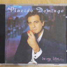 CDs de Música: PLACIDO DOMINGO (BE MY LOVE... AN ALBUM OF LOVE) CD 1990. Lote 182879435