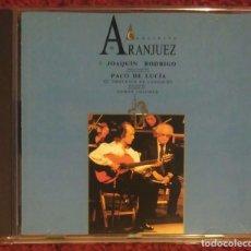 CDs de Música: CONCIERTO DE ARANJUEZ (PACO DE LUCIA & JOAQUIN RODRIGO) CD 1991. Lote 182879901