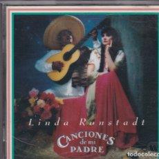 CDs de Música: LINDA RONSTADT - CANCIONES DE MI PADRE - CD. Lote 182880945