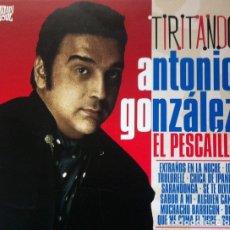 CDs de Música: ANTONIO GONZÁLEZ EL PESCAÍLLA - TIRITANDO - DIGIPAK. Lote 182956175