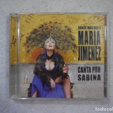 CDs de Música: MARÍA JIMENEZ - DONDE MÁS DUELE. CANTA POR SABINA - CD 2002. Lote 183023158