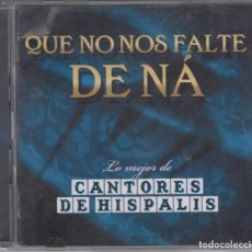 CDs de Música: LO MEJOR DE CANTORES DE HÍSPALIS DOBLE CD QUE NO NOS FALTE DE NÁ 2008 EMI. Lote 183179802