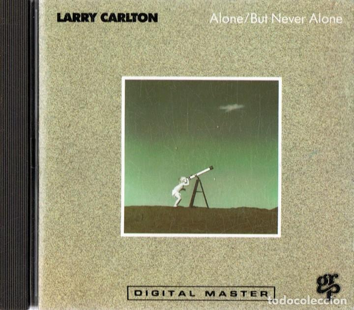 LARRY CARLTON ALONE/BUT NEVER ALONE (Música - CD's Rock)