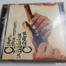 CDs de Música: CLAVES PARA ENTENDER LA MÚSICA CUBANA (CD) POR FAUSTINO NÚÑEZ. Lote 183480417