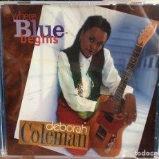 CDs de Música: DEBORAH COLEMAN - WHERE BLUE BEGINS (CD, ALBUM) (BLIND PIG RECORDS) BPCD 5048. Lote 183580445