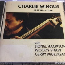 CDs de Música: CHARLIE MINGUS WITH LIONEL HAMPTON, WOODY SHAW, GERRY MULLIGAN - HIS FINAL WORK (CD, ALBUM) (KINGDOM. Lote 183592430