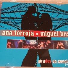 CDs de Música: ANA TORROJA - MIGUEL BOSÉ / GIRADOS EN CONCIERTO / DOBLE CD - WEA-2000 / 23 TEMAS / DE LUJO.. Lote 183593650