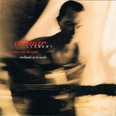 CDs de Música: OTTMAR LIEBERT - LEANING INTO THE NIGHT / INCLINADO EN LA NOCHE. CD. SONY CLASSICAL. Lote 183754603