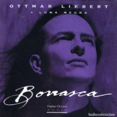 CDs de Música: OTTMAR LIEBERT + LUNA NEGRA - BORRASCA. CD. HIGHER OCTAVE MUSIC. Lote 183755662