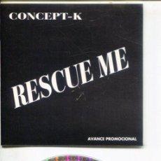 CDs de Música: CONCEPT - K / RESCUE ME (3 VERSIONES) CDMAXI PROMO 1994. Lote 183797482