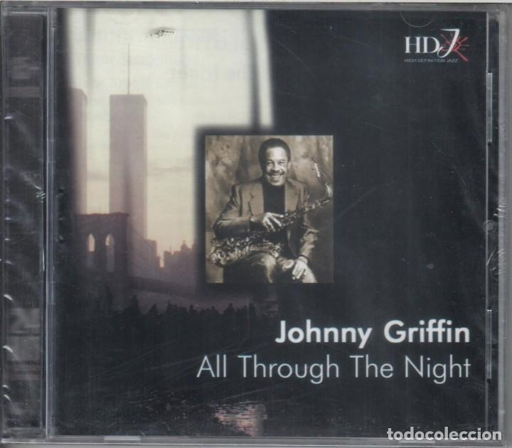 JOHNNY GRIFFIN: ALL THROUGH THE NIGHT. NUEVO PRECINTADO (Música - CD's Jazz, Blues, Soul y Gospel)