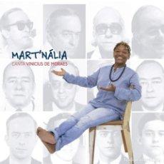 CDs de Música: MART'NALIA - CANTA VINICIUS DE MORAES - NUEVO Y PRECINTADO. Lote 218048040