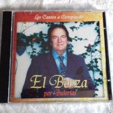 CDs de Música: CD LOS CANTES A COMPAS DE EL BERZA POR BULERIAS. Lote 183863993