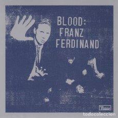 CDs de Música: FRANZ FERDINAND - BLOOD: FRANZ FERDINAND. Lote 183998962